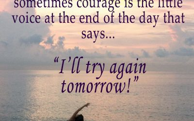 Courage Is…